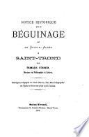 Notice historique sur le béguinage dit de Ste Agnès à St Trond