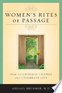 Women S Rites Of Passage