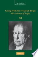 Georg Wilhelm Friedrich Hegel  The Science of Logic