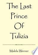 The Last Prince Of Tulizia