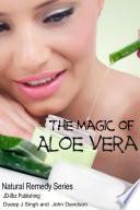 Ebook The Magic of Aloe Vera Epub John Davidson Apps Read Mobile