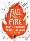 Fuel Your Fire
