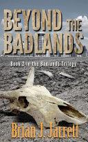Beyond the Badlands  Badlands Series  2