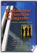Fundamentos de direcci  n de empresas  Conceptos y habilidades directivas