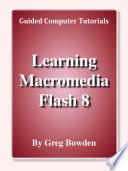 Learning Macromedia Flash 8 Module 1 (Introductory)