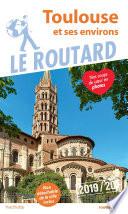 Guide Du Routard Toulouse Et Ses Environs 2019 20