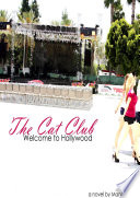 The Cat Club  Welcome To Hollywood