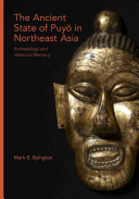 The Ancient State of Puyo in Northeast Asia: Archaelogy and Historical Memory