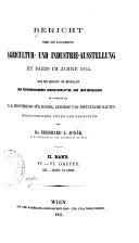 Bericht über die Allgemeine Agricultur- und Industrie-Ausstellung zu Paris im Jahre 1855