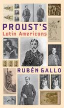 Proust's Latin Americans
