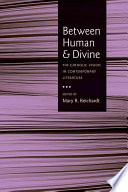 Between Human and Divine