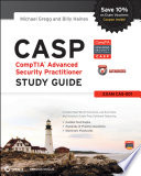 CASP: CompTIA Advanced Security Practitioner Study Guide Authorized Courseware