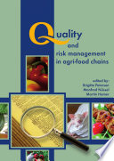 Quality and Risk Management in Agri Food Chains