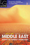 Let's Go 2003: Middle East The Only Choice For The Budget Traveller Researched