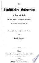 Die Schriftsteller Oesterreichs in Reim und Prosa auf dem Gebiete der sch  nen Literatur