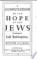 A Confutation of the Hope of the Jews Concerning the Last Redemption