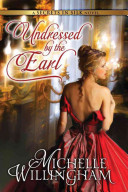 Undressed By The Earl : of his prison of sorrow...