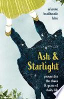 Ash And Starlight
