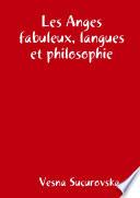 Les Anges Fabuleux, Langues Et Philosophie