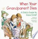 When Your Grandparent Dies