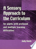 A Sensory Approach to the Curriculum