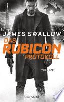 Das Rubicon Protokoll