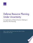 Defense Resource Planning Under Uncertainty