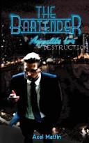 The Bartender : the bartender series. he's caught...
