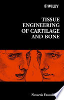 Tissue Engineering Of Cartilage And Bone book