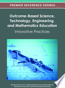 Outcome Based Science  Technology  Engineering  and Mathematics Education  Innovative Practices