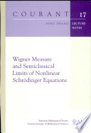 Wigner Measure and Semiclassical Limits of Nonlinear Schrödinger Equations