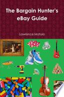 The Bargain Hunter  s eBay Guide
