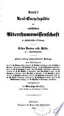 Pauly's Real-Encyclopädie der classischen Alterthumswissenschaft in alphabetischer Ordnung