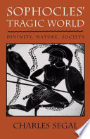 Sophocles  Tragic World