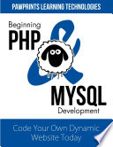 Beginning Php Mysql Development Code Your Own Dynamic Website Today