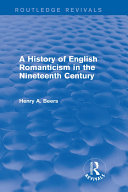 download ebook a history of english romanticism in the nineteenth century (routledge revivals) pdf epub