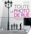 La Photo De Rue par Bernard Jolivalt