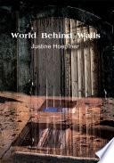 World Behind Walls