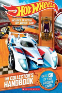 Hot Wheels Handbook #2 Models To New Models And All The