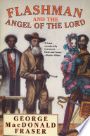 Flashman And The Angel Of The Lord book
