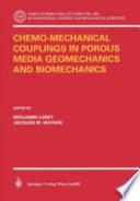 Chemo Mechanical Couplings in Porous Media Geomechanics and Biomechanics