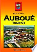 Recueil d'articles sur Auboué - Tome 01