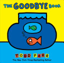 The Goodbye Book : a loss, and that someone...