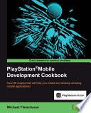 Playstation R Mobile Development Cookbook