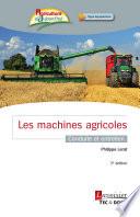 Les machines agricoles  3   d     conduite et entretien  Coll  Agriculture d Aujourd hui