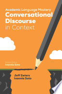 Academic Language Mastery  Conversational Discourse in Context