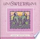 Love Sweeter Love