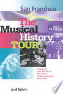 San Francisco: The Musical History Tour