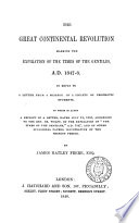 The Great Continental Revolution Marking the Expiration of the Times of the Gentiles  A D  1847 8