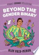 Beyond the Gender Binary Book PDF